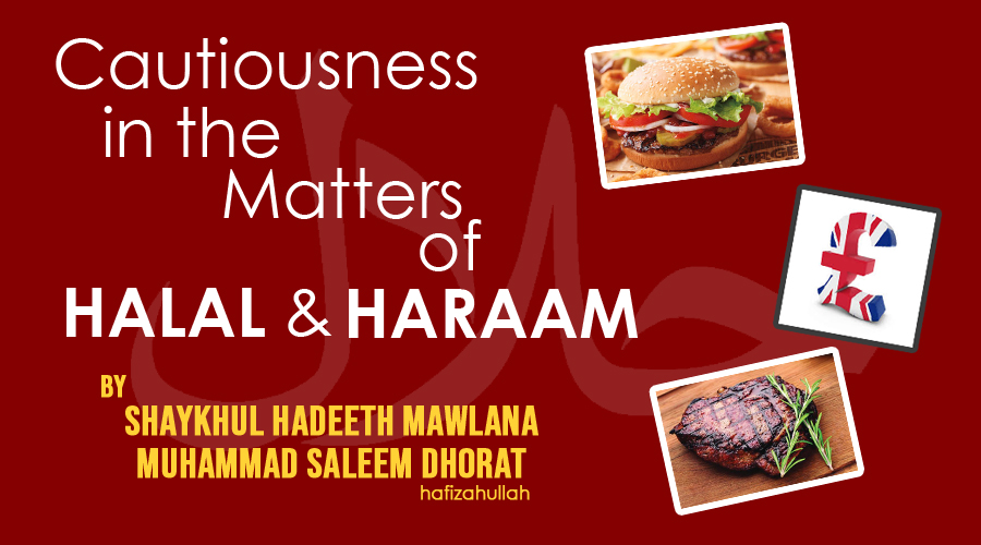 Cautiousness In The Matters Of Halal And Haram 2