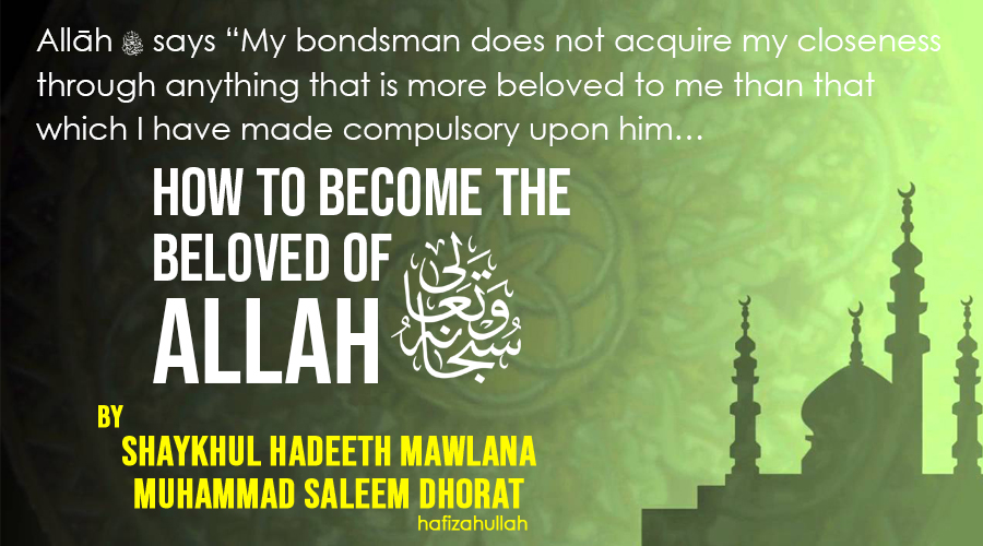 How To Become The Beloved Of Allah 2