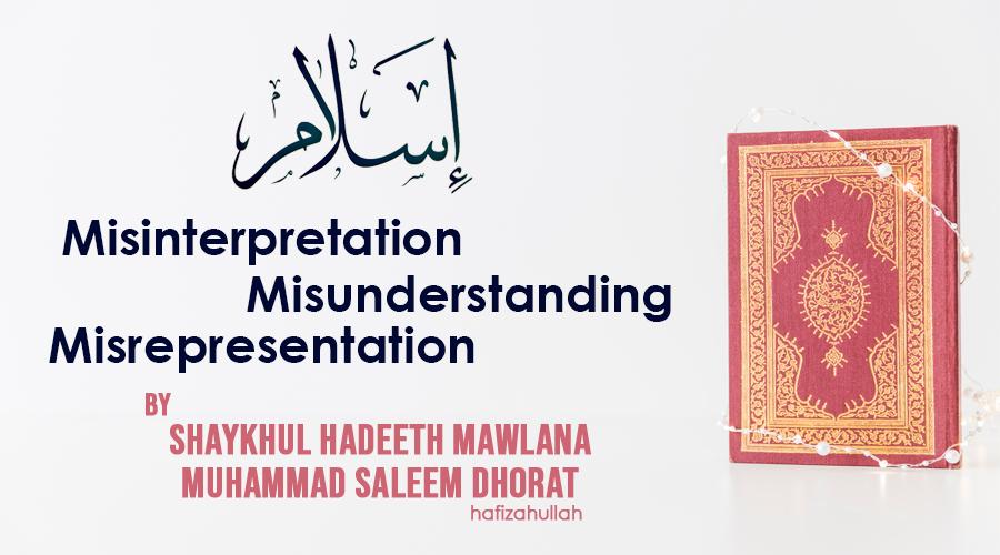 Islam. Misinterpretation