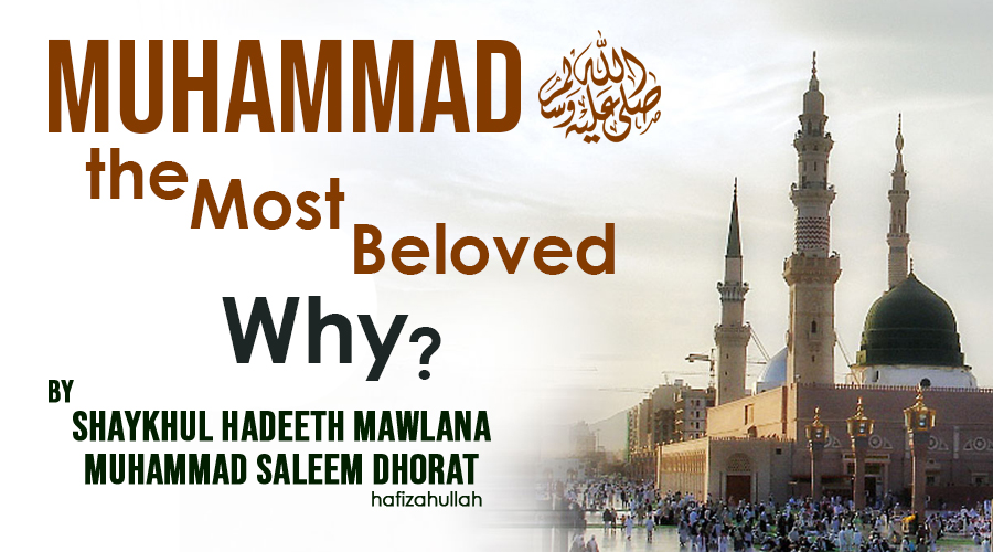 Muhammad The Most Beloved