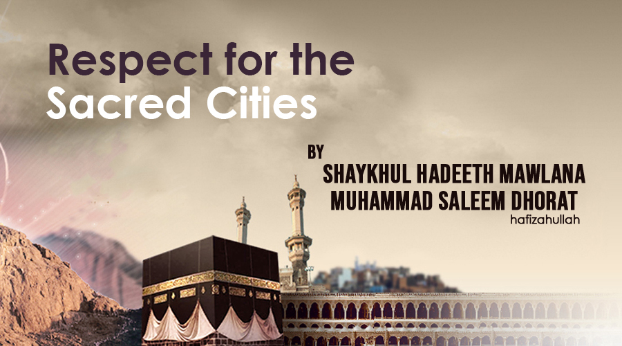 Respect For The Sacred Cities