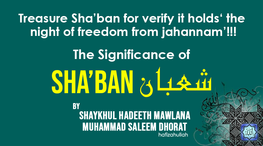 The Significance Of Sha'bãn