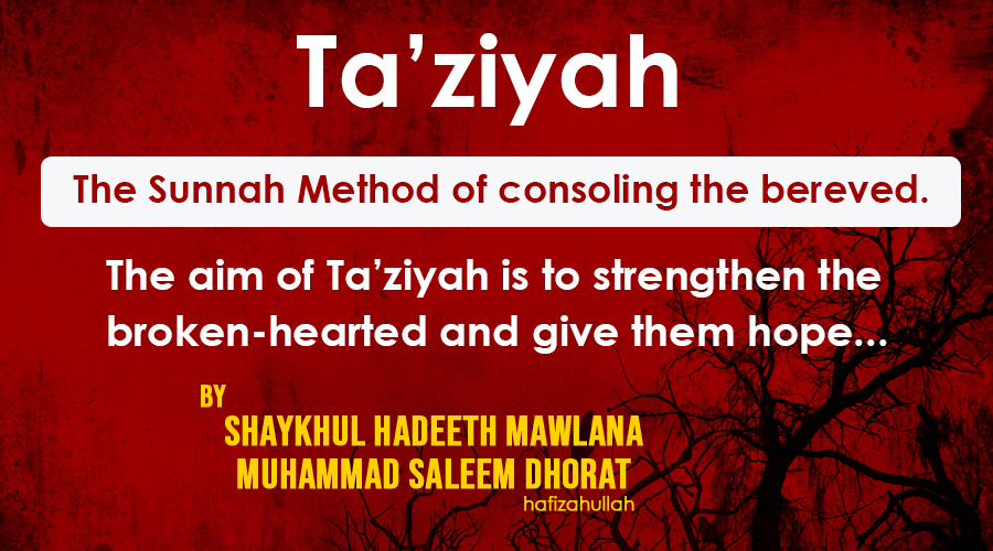Ta'ziyah – The Sunnah Method