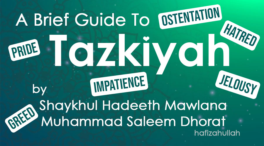 A Brief Guide To Tazkiyyah